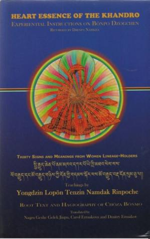 Buchdeckel Heart Essence of the Khandro: Instructions on Bonpo Dzogchen: Thirty Signs and Meanings from Women Lineage-Holders