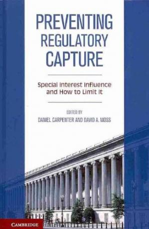 A capa do livro Preventing Regulatory Capture: Special Interest Influence and How to Limit it
