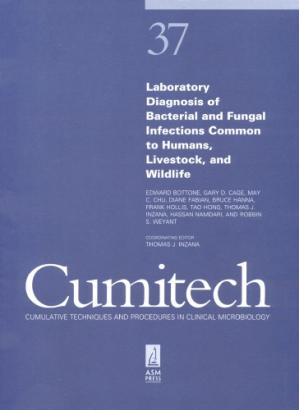 Okładka książki Cumitech 37: Laboratory Diagnosis of Bacterial and Fungal Infections Common to Humans, Livestock, and Wildlife