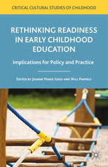 Book cover Rethinking Readiness in Early Childhood Education: Implications for Policy and Practice