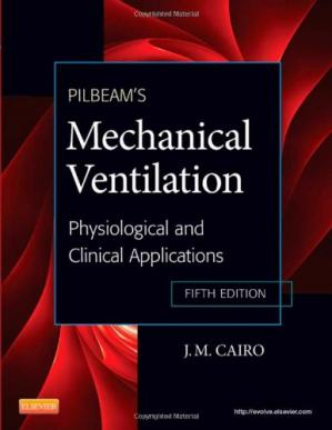 Buchdeckel Pilbeam's Mechanical Ventilation: Physiological and Clinical Applications