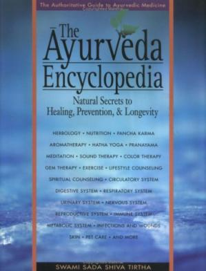 Book cover The Ayurveda encyclopedia: natural secrets to healing, prevention & longevity