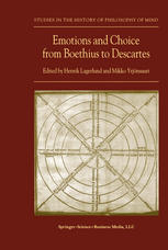 Book cover Emotions and Choice from Boethius to Descartes