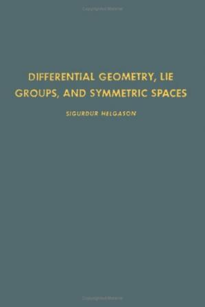 Book cover Differential geometry, Lie groups, and symmetric spaces