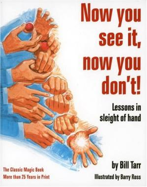 Book cover Now You See It, Now You Don't!: Lessons in Sleight of Hand