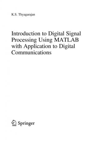 Book cover Introduction to Digital Signal Processing using MatLab with Application to Digital Communications