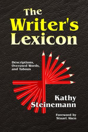 Book cover The Writer's Lexicon: Descriptions, Overused Words, and Taboos