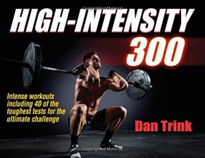 Обкладинка книги High-intensity 300 : intense workouts including 40 of the toughest tests for the ultimate challenge