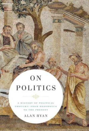 Обкладинка книги On politics: a history of political thought: from Herodotus to the present