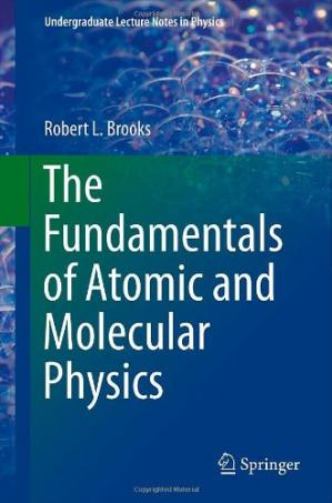 Book cover The Fundamentals of Atomic and Molecular Physics