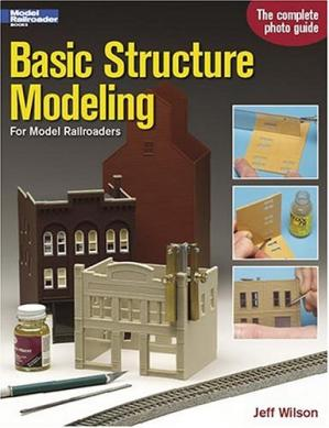 Book cover Basic Structure Modeling: For Model Railroaders