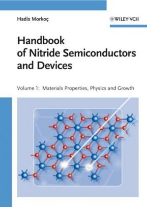 Couverture du livre Handbook of Nitride Semiconductors and Devices, Materials Properties, Physics and Growth (Handbook of Nitride Semiconductors and Devices (VCH)) (Volume 1)