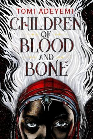 Sampul buku Children of Blood and Bone