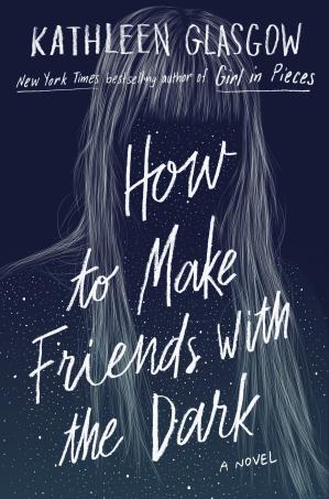 Book cover How to Make Friends with the Dark
