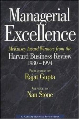 Buchdeckel Managerial excellence: McKinsey award winners from the Harvard business review, 1980-1994