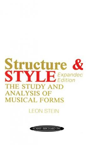 La couverture du livre Structure & Style: The Study and Analysis of Musical Forms