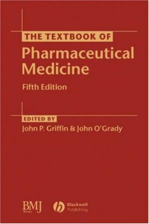 Book cover The Textbook of Pharmaceutical Medicine