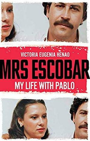 Book cover Mrs Escobar: My life with Pablo