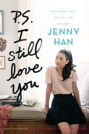Book cover To All The Boys I loved Before. p.s. I Sill Love You.