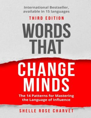 Обложка книги Words That Change Minds: The 14 Patterns for Mastering the Language of Influence