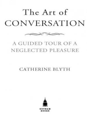 La couverture du livre The Art of Conversation: A Guided Tour of a Neglected Pleasure