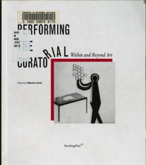 A capa do livro Performing the curatorial : within and beyond art