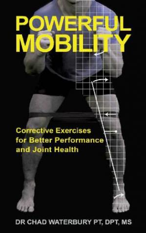 Book cover Powerful Mobility Corrective Exercises for Better Performance and Joint Health
