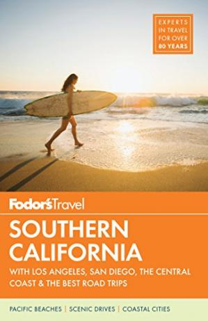 Portada del libro Fodor's Southern California: with Los Angeles, San Diego, the Central Coast & the Best Road Trips