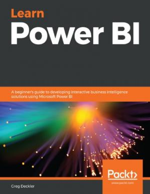 Book cover Learn Power BI : A Beginner's Guide to Developing Interactive Business Intelligence Solutions Using Microsoft Power BI.