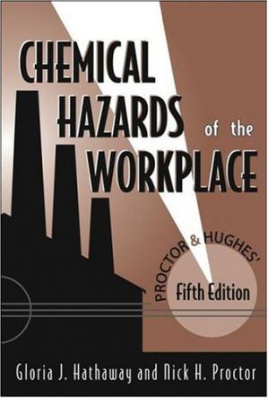 Book cover Proctor and Hughes' Chemical Hazards of the Workplace