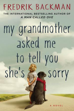 Couverture du livre My Grandmother Asked Me to Tell You She's Sorry (My Grandmother Sends Her Regards and Apologises)