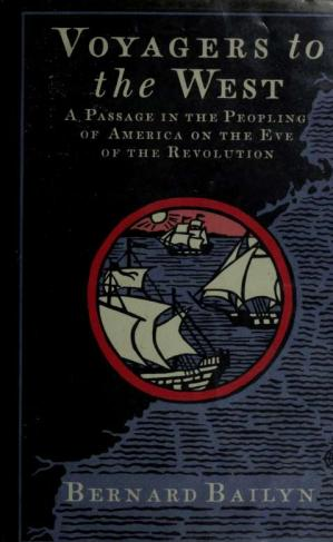 Copertina Voyagers to the West: a passage in the peopling of America on the eve of the Revolution