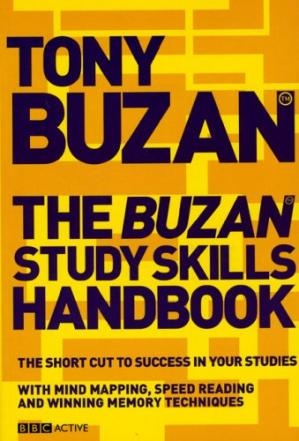 Copertina Buzan Study Skills Handbook: The Shortcut to Success in Your Studies with Mind Mapping, Speed Reading and Winning Memory Techniques (Mind Set)