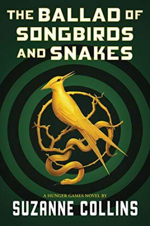 Book cover The Ballad of Songbirds and Snakes (A Hunger Games Novel) (The Hunger Games)
