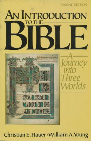 Book cover AN INTRODUCTION TO THE BIBLE (A Journey into Three Worlds)
