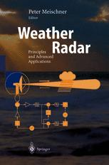 Book cover Weather Radar: Principles and Advanced Applications