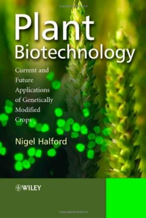 Book cover Plant Biotechnology: Current and Future Applications of Genetically Modified Crops