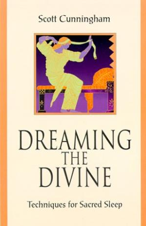 Buchdeckel Dreaming the divine : techniques for sacred sleep