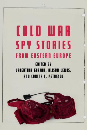 Book cover Cold War Spy Stories from Eastern Europe