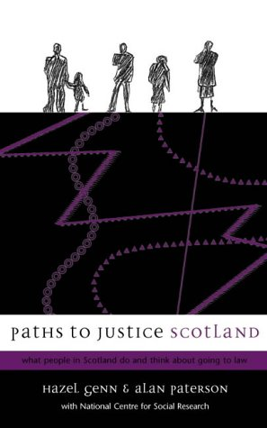 Book cover Paths to Justice Scotland: What People in Scotland Do and Think About Going to Law