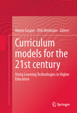 Book cover Curriculum Models for the 21st Century: Using Learning Technologies in Higher Education
