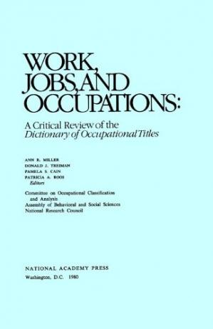 Copertina Work, Jobs, and Occupations: A Critical Review of the Dictionary of Occupational Titles