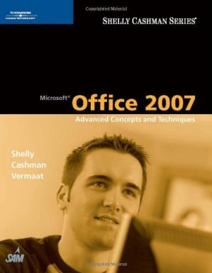 Book cover Microsoft Office 2007: Advanced Concepts and Techniques