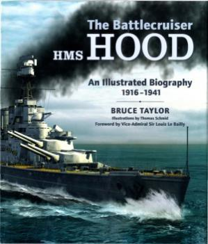 Sampul buku The Battlecruiser HMS Hood  An Illustrated Biography, 1916-1941