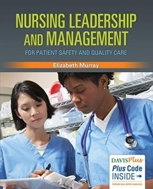 Book cover Nursing Leadership and Management for Patient Safety and Quality Care