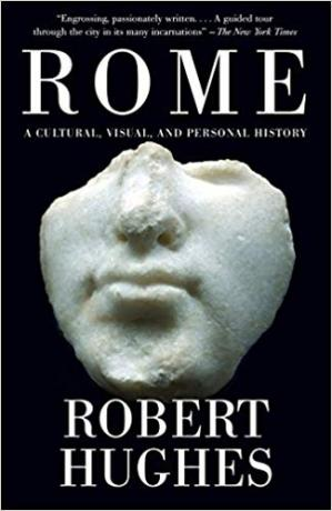 کتاب کی کور جلد Rome: A Cultural, Visual, and Personal History