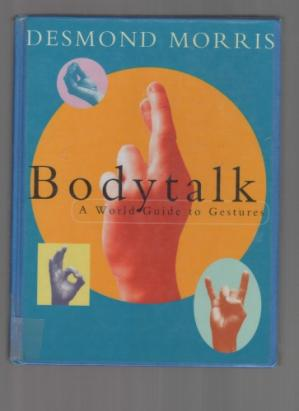 Book cover Bodytalk: A World Guide to Gestures