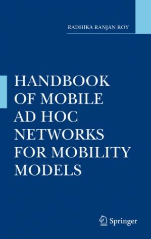 Book cover Handbook of Mobile Ad Hoc Networks for Mobility Models