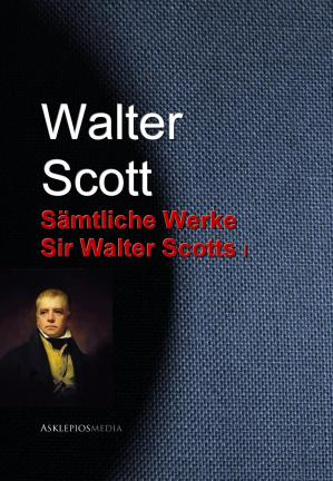 A capa do livro Sämtliche Werke Sir Walter Scotts I
