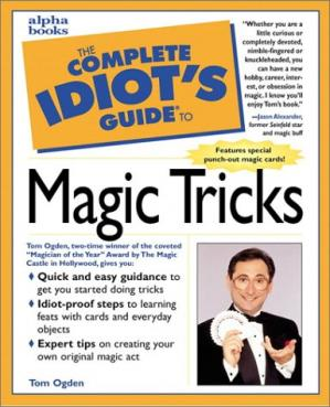 Book cover The Complete Idiot's Guide to Magic Tricks